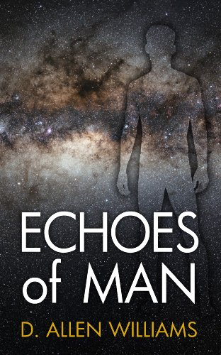 Echoes of Man (English Edition)