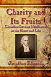 Charity and Its Fruits: Christia...