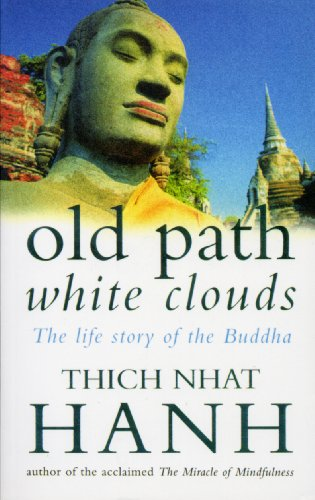 Old Path White Clouds: The Life Story of the Buddha (English Edition)