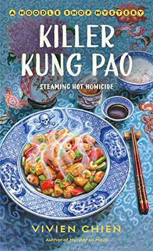 Killer Kung Pao: A Noodle Shop Mystery by [Vivien Chien]