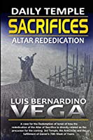The Daily Sacrifices: Altar Rededication