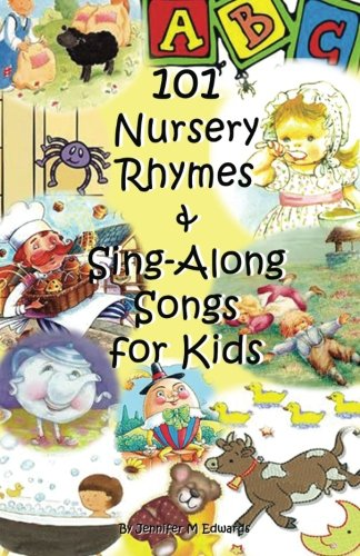 Compare Textbook Prices for 101 Nursery Rhymes & Sing-Along Songs for Kids  ISBN 8601423348964 by Edwards, Jennifer M