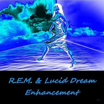 R.E.M. & Lucid Dream Enhancement