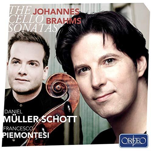 Johannes Brahms: Sonaten für Cello und Klavier [Daniel Müller-Schott; Francesco Piemontesi]