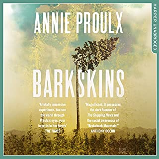 Barkskins                   By:                                                                                                                                 Annie Proulx                               Narrated by:                                                                                                                                 Robert Petkoff                      Length: 25 hrs and 49 mins     174 ratings     Overall 4.3