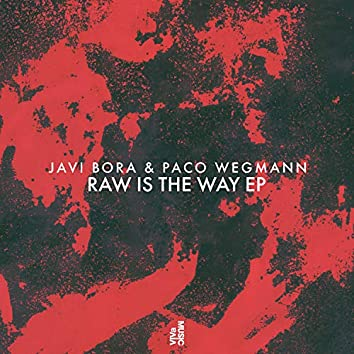 Raw Is The Way EP