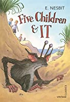 Five Children & It (Vintage Children's Classics) by E. Nesbit(2013-06-01)