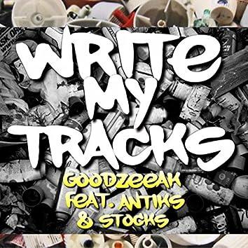 Write My Tracks (feat. Antiks & Stocks)
