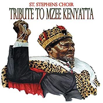Tribute To Mzee Kenyatta