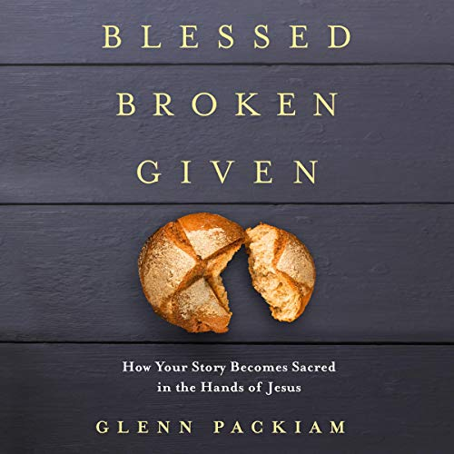 Blessed Broken Given cover art