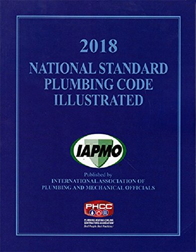 Compare Textbook Prices for 2018 National Standard Plumbing Code Illustrated with Tabs  ISBN 9781944366094 by The international Association of Plumbing and Mechanical Officials (IAPMO)