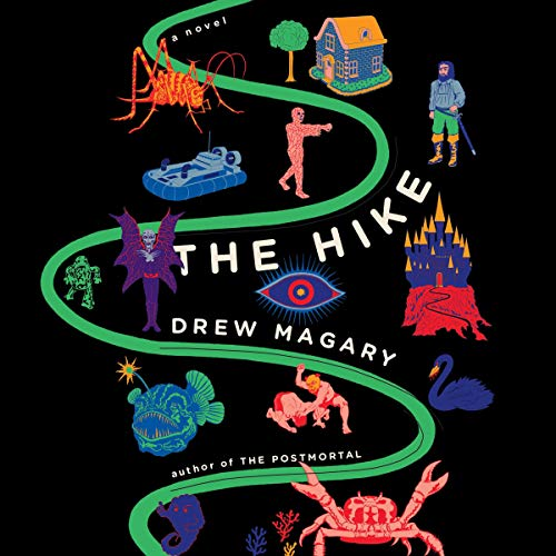 The Hike Audiobook By Drew Magary cover art