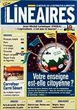 LINEAIRES [No 174] du 01/10/2002 - JEAN-MICHEL LEMETAYER FNSEA - L'AGRICULTURE C+¡EST PAS LA BOURSE - DOSSIERS - PRODUITS FESTIFS - PORC - FROMAGES A LA COUPE - CHOCOLAT - RAYON SURGELES - RAYON FRUITS ET LEGUMES - CARREFOUR - CARRE SENART - DE MULTIPLES RAYONS A SERVICE ORIGINAUX - COLLECTE DU VERRE - ENVIRONNEMENT - COMMERCE EQUITABLE - COMMERCE ETHIQUE - MECENAT SOLIDARITE - VOTRE ENSEIGNE EST-ELLE CITOYENNE - ANALYSE - PARTS DE MARCHE - CARREFOUR ET INTERMARCHE A LA PEINE - METIER - CHEFS D