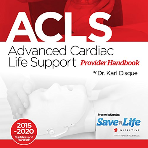 Advanced Cardiac Life Support (ACLS) Provider Handbook audiobook cover art