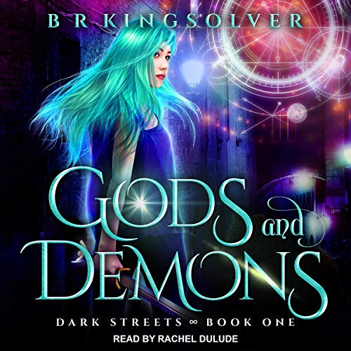 Gods and Demons: Dark Streets Series, Book 1