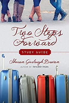 Two Steps Forward Study Guide  Sensible Shoes Series