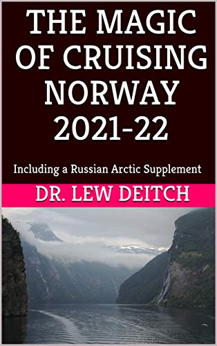 THE MAGIC OF CRUISING NORWAY 2021-22: Including a Russian Arctic Supplement (Finnish Edition)