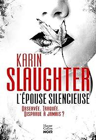 L'épouse silencieuse par Slaughter