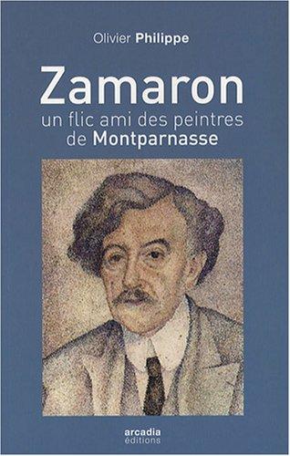 Zamaron, un flic ami des peintres à Montparnasse