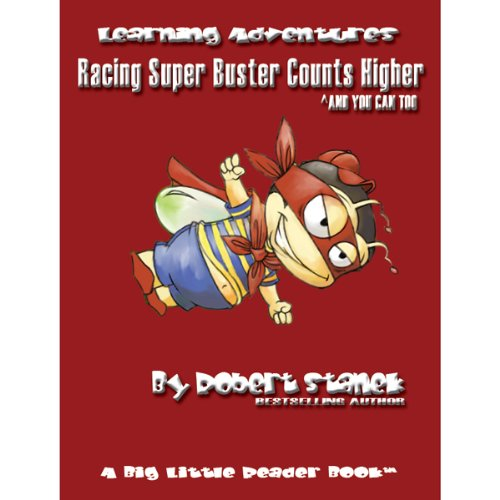 Racing Super Buster Counts Higher (And You Can Too) audiobook cover art