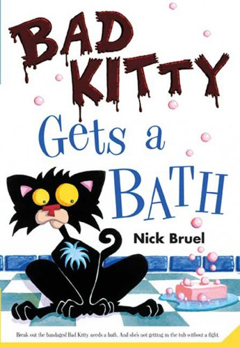 Download Bad Kitty Gets A Bath By Nick Bruel