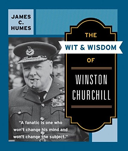 The Wit & Wisdom of Winston Churchill: A Treasury of More Than 1,000 Quotationsの詳細を見る
