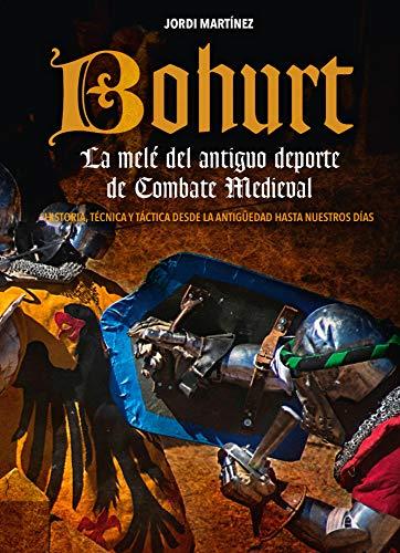 BOHURT (La melé del antiguo deporte de Combate Medieval)