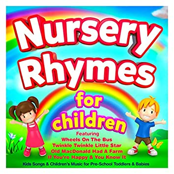 Nursery Rhymes for Children - Kids Songs & Childrens Music for Pre-School Toddlers & Babies