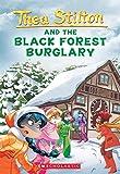 Black Forest Burglary: 30 (Thea Stilton)