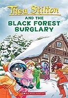 Thea Stilton and the Black Forest Burglary