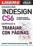 InDesign CS6: Trabajar con páginas (Colección InDesign CS6 nº 5)