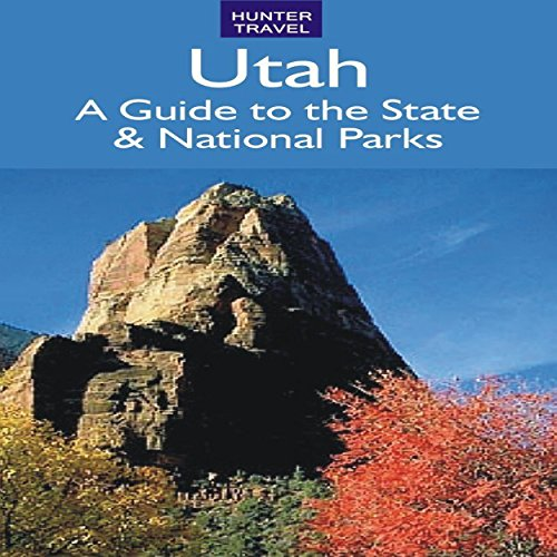 Utah: A Guide to the State & National Parks cover art
