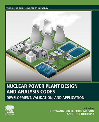[画像:Nuclear Power Plant Design and Analysis Codes: Development, Validation, and Application (Woodhead Publishing Series in Energy)]