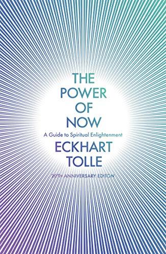 Kraften av nu: En guide till andlig upplysning