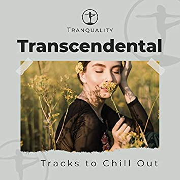 Transcendental Kabbalah Tracks to Chill Out