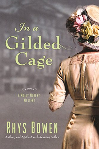 In a Gilded Cage: A Molly Murphy My…