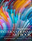 Inspiration: International Art Book: Contemporary Masters Collection (Volume 2)