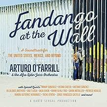 arturo o'farrill fandango at the wall