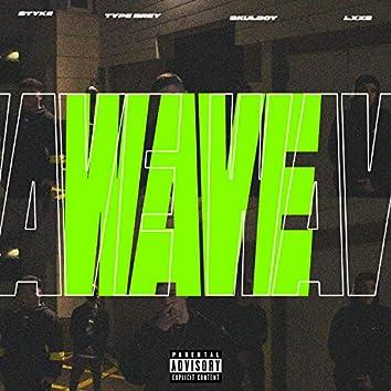 Wave (feat. Lxx, Skulboy, Jerofame & Styke)