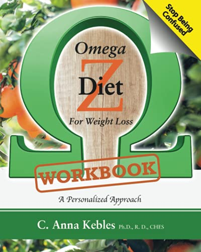 Omega Z Diet for Weight Loss Workbook: A Personalized Approach