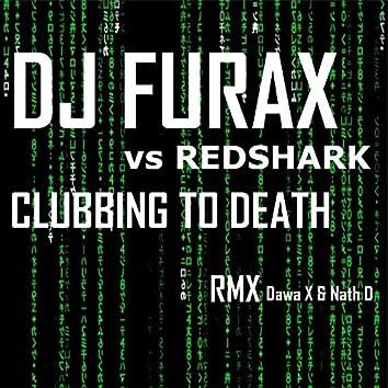 Clubbing to Death