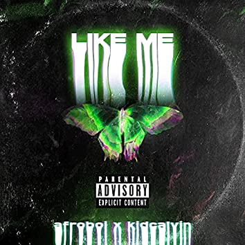 L!ke Me (Original) (Original)