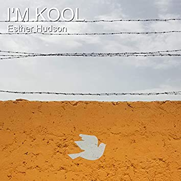 I'm Kool