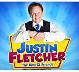 Justin Fletcher: The Best of Friends (Audio CD (Best of))