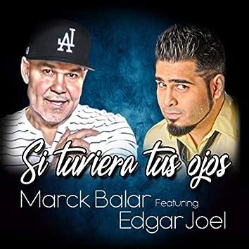 Si Tuviera Tus Ojos (feat. Edgar Joel)