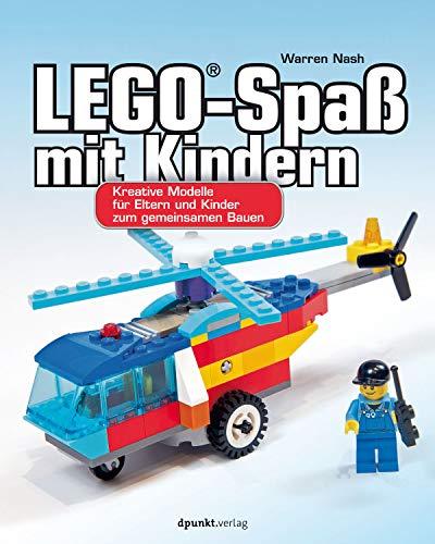 LEGO-Spaß mit Kindern: Kreative Modelle für Eltern und Kinder zum gemeinsamen Bauen (German Edition)