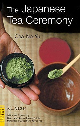 The Japanese Tea Ceremony: Cha-No-Yu (Tuttle Classics)