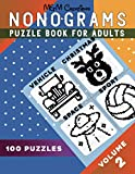 Nonograms Puzzle Book For Adults: Volume 2   Solutions Included   100 Puzzles - 8.5' x 11'