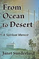 From Ocean to Desert: A Spiritual Memoir