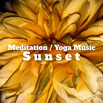 Sunset: Meditation / Yoga Music